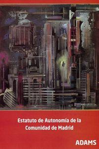 ESTATUTO DE AUTONOMIA DE LA COMUNIDAD DE MADRID