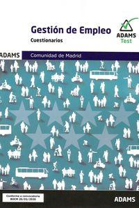 CUESTIONARIOS - GESTION DE EMPLEO - COMUNIDAD DE MADRID