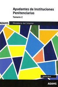 TEMARIO 2 - AYUDANTES DE INSTITUCIONES PENITENCIARIAS - MINISTERIO DEL INTERIOR