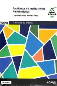 CUESTIONARIOS ENUNCIADOS - AYUDANTES DE INSTITUCIONES PENITENCIARIAS - MINISTERIO DEL INTERIOR