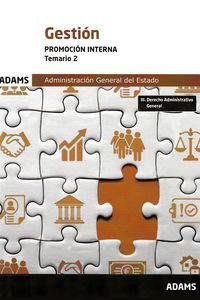 TEMARIO 2 - GESTION - PROMOCION INTERNA - ADMINISTRACION GENERAL DEL ESTADO
