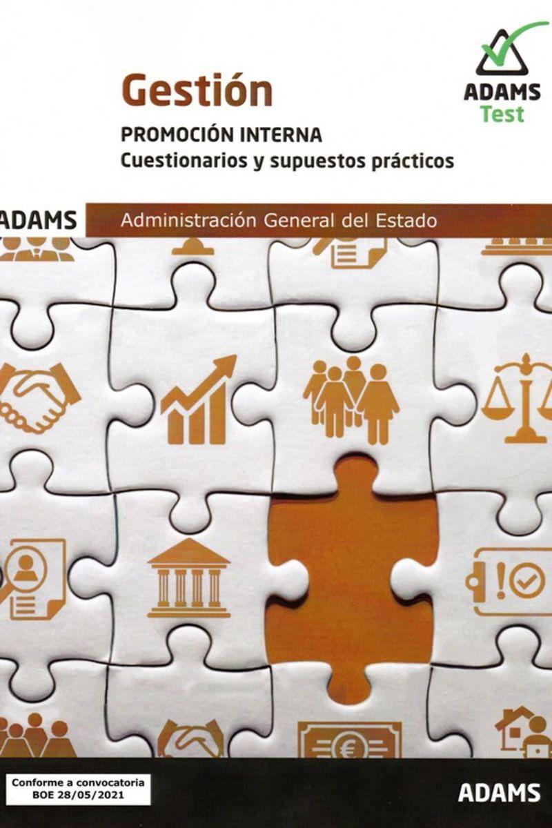 CUESTIONARIOS Y SUPUESTOS PRACTICOS P. I. - GESTION - ADMINISTRACION GENERAL DEL ESTADO (PROMOCION INTERNA)
