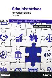 TEMARIO 1 P. I. - ADMINISTRATIVOS - ADMINISTRACION GENERAL DEL ESTADO - PROMOCION INTERNA