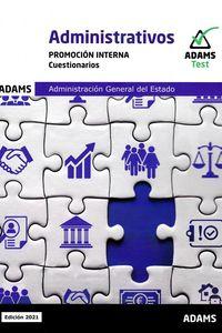 CUESTIONARIOS P. I. - ADMINISTRATIVOS - ADMINISTRACION GENERAL DEL ESTADO - PROMOCION INTERNA