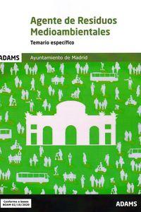 TEMARIO ESPECIFICO - AGENTE DE RESIDUOS MEDIOAMBIENTALES - AYUNTAMIENTO DE MADRID