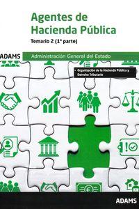 TEMARIO 2 - AGENTES DE HACIENDA PUBLICA - ADMINISTRACION GENERAL DEL ESTADO (1º Y 2º PARTE)
