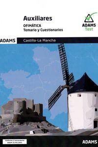 TEMARIO Y CUESTIONARIOS - AUXILIARES - OFIMATICA - CASTILLA-LA MANCHA
