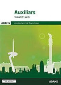 TEMARI - AUXILIARS - AJUNTAMENT DE BARCELONA (2 VOLS. )