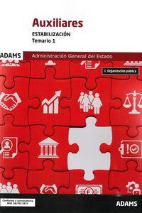 TEMARIO 1 - AUXILIARES - ESTABILIZACION - ADMINISTRACION GENERAL DEL ESTADO