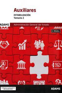 TEMARIO 2 - AUXILIARES - ESTABILIZACION - ADMINISTRACION GENERAL DEL ESTADO