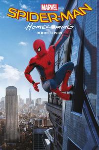 SPIDER-MAN: HOMECOMING - PRELUDIO (+MOCHILA)