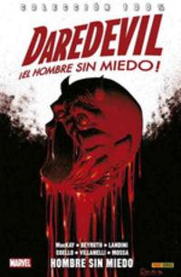 Daredevil ¡el Hombre Sin Miedo! - Jed Mackay / Danilo Beyruth