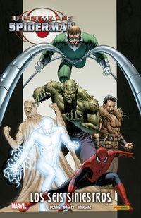 Ultimate Integral - Ultimate Spiderman 5 - Los Seis Siniestros - Brian Michael Bendis / Mark Bagley / Trevor Hairsine