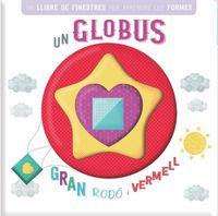 GLOBUS GRAN, RODO I VERMELL, UN - LLIBRE AMB FINESTRETES