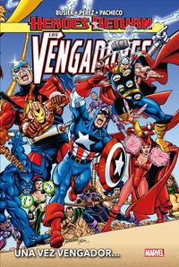HEROES RETURN - LOS VENGADORES 1 - UNA VEZ VENGADOR. ..