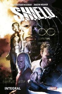 S. H. I. E. L. D - DE JONATHAN HICKMAN Y DUSTIN WEAVER INTEGRAL