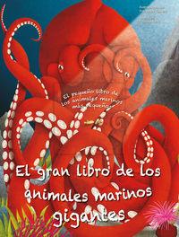 GRAN LIBRO DE LOS ANIMALES MARINOS GIGANTES, EL - LIBRO ILUSTRADO