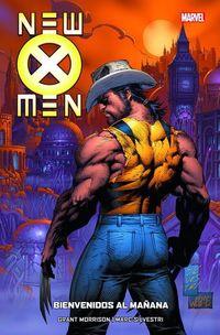 NEW X-MEN 7 - BIENVENIDOS AL MAÑANA