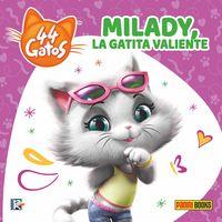 Milady, Una Gatita Valiente - Aa. Vv.