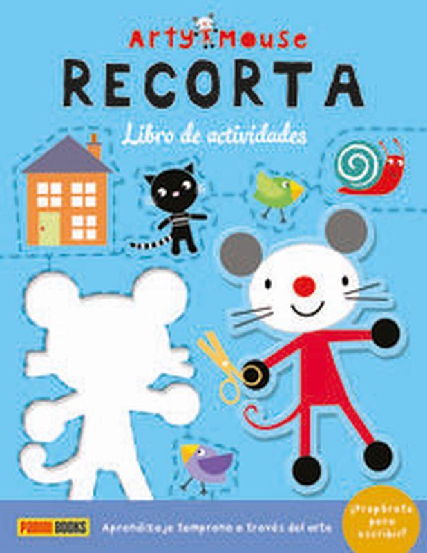 RECORTA - ARTY MOUSE LIBRO DE ACTIVIDADES
