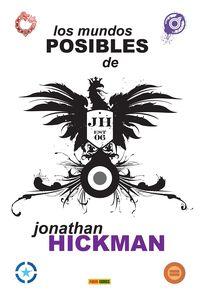 MUNDOS POSIBLES DE JONATHAN HICKMAN, LOS