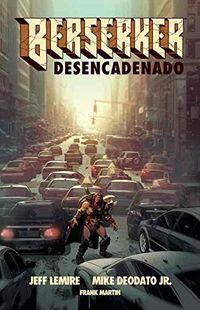 BERSERKER 1 - DESENCADENADO