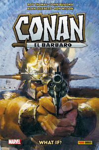 WHAT IF? CONAN EL BARBARO