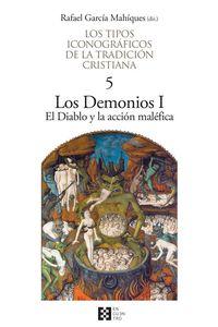 TIPOS ICONOGRAFICOS DE LA TRADICION CRISTIANA, LOS 5 - LOS DEMONIOS I / DIABLO Y LA ACCION MALEFICA, EL