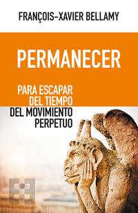 PERMANECER - PARA ESCAPAR DEL TIEMPO DEL MOVIMIENTO PERPETUO