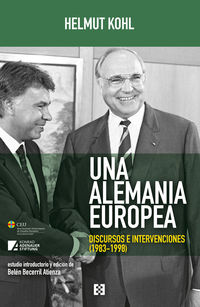 UNA ALEMANIA EUROPEA - DISCURSOS E INTERVENCIONES (1983-1998)