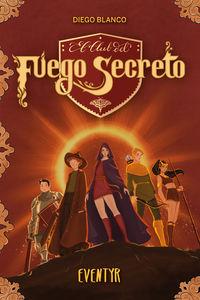 CLUB DEL FUEGO SECRETO, EL 3 - EVENTYR