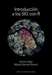 Introduccion A Los Sig Con R - Dominic Roye / Roberto Serrano Notivoli