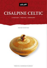 CISALPINE CELTIC - LANGUAGE, WRITING, EPIGRAPHY