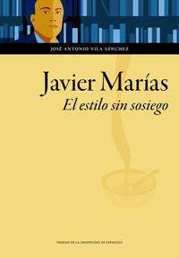 JAVIER MARIAS - EL ESTILO SIN SOSIEGO