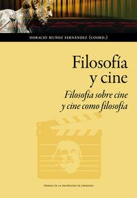 FILOSOFIA Y CINE - FILOSOFIA SOBRE CINE Y CINE COMO FILOSOFIA