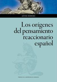 ORIGENES DEL PENSAMIENTO REACCIONARIO ESPAÑOL, LOS