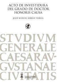 ACTO DE INVESTIDURA DEL GRADO DE DOCTOR HONORIS CAUSA - JOAN MANUEL SERRAT TERESA