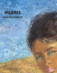 MUJERES - MARIA PILAR BURGES