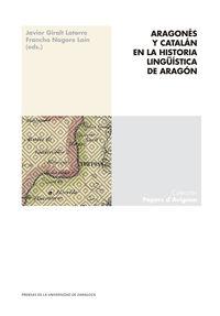 ARAGONES Y CATALAN EN LA HISTORIA LINGUISTICA DE ARAGON