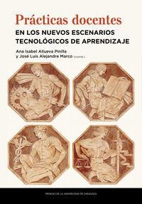 PRACTICAS DOCENTES EN LOS NUEVOS ESCENARIOS TECNOLOGICOS DE APRENDIZAJE