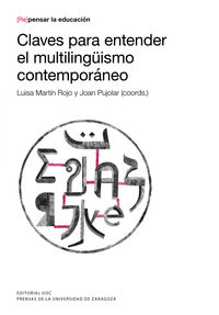CLAVES PARA ENTENDER EL MULTILINGUISMO CONTEMPORANEO