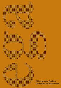 EL PATRIMONIO GRAFICO. LA GRAFICA DEL PATRIMONIO - XVIII CONGRESO INTERNACIONAL DE EXPRESION GRAFICA ARQUITECTONICA