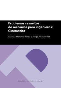 PROBLEMAS RESUELTOS DE MECANICA PARA INGENIEROS - CINEMATICA