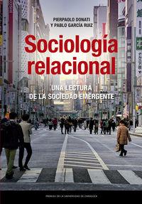 sociologia relacional - una lectura de la sociedad emergente - Pierpaolo Donati / Pablo Garcia Ruiz