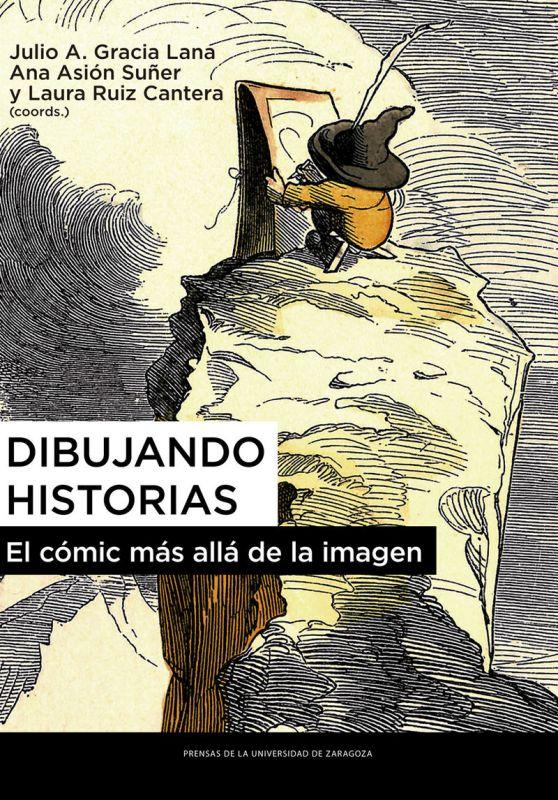 DIBUJANDO HISTORIAS - EL COMIC MAS ALLA DE LA IMAGEN