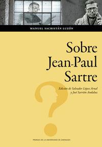 sobre jean-paul sartre - Manuel Sacristan Luzon