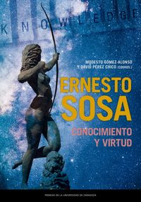 ERNESTO SOSA: CONOCIMIENTO Y VIRTUD