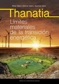 THANATIA. LIMITES MATERIALES DE LA TRANSICION ENERGETICA