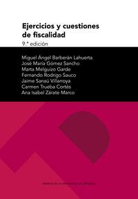 (9 ED) EJERCICIOS Y CUESTIONES DE FISCALIDAD