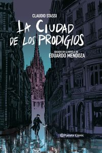 ciudad de los prodigios, la (novela grafica) - Claudio Stassi / Eduardo Mendoza